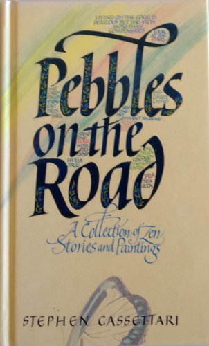Pebbles on the Road: A Collection of Zen Stories and Paintings (0207177201) by Stephen Cassettari