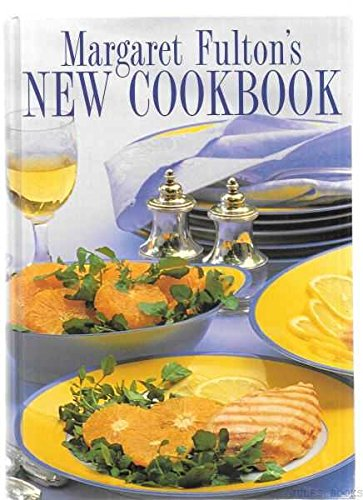 9780207178511: Margaret Fulton's New Cookbook: Cooking for Family and Friends