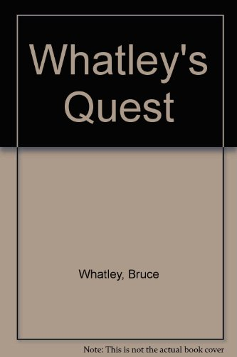 9780207181184: Whatley's Quest