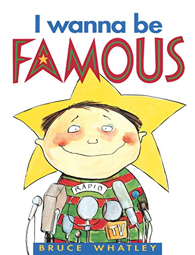 9780207181504: I Wanna Be Famous (Picture Bluegum)
