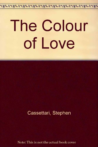 The Colour of Love (0207182094) by Cassettari, Stephen