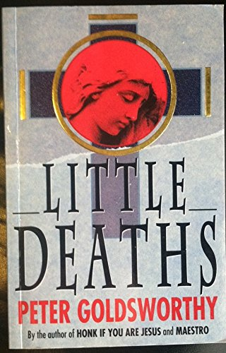 Little Deaths: Goldsworthy, Peter