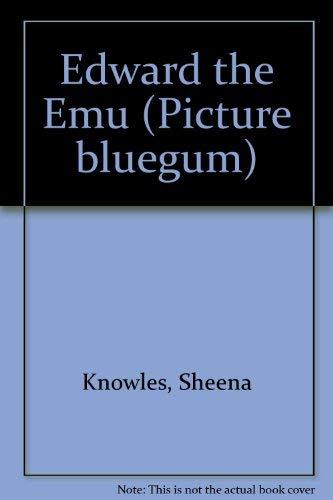 9780207183287: Edward the Emu (Picture bluegum)
