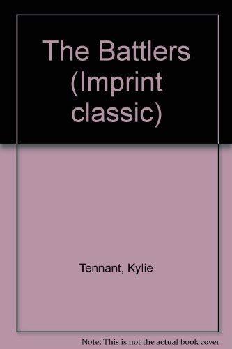 The Battlers (Imprint classic): Tennant, Kylie