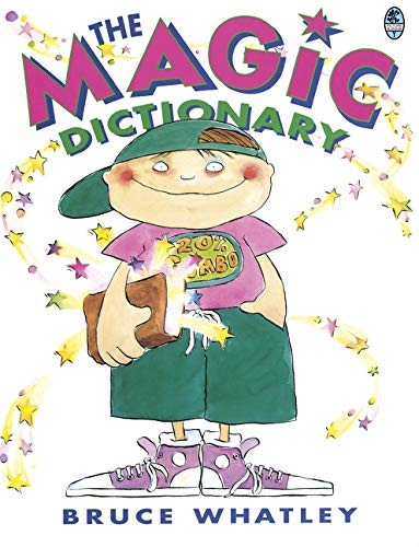 The Magic Dictionary (0207183724) by Bruce Whatley
