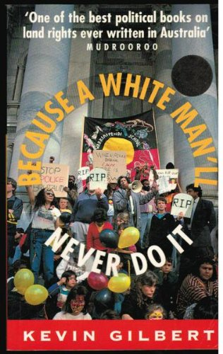 9780207184048: Because a White Man'LL Never Do it (Imprint classics)