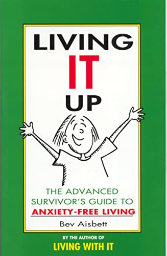 9780207184123: Living It Up: The Advanced Survivor's Guide to Anxiety-Free Living