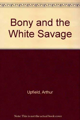 9780207184406: Bony and the White Savage
