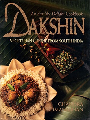 9780207184772: Dakshin: Vegetarian Cuisine from South India : An Earthly Delight Cookbook
