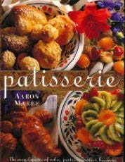 9780207184789: Patisserie: An Encyclopedia of Cakes, Pastries, Cookies, Biscuits, Chocolate, Confectionery & Desserts