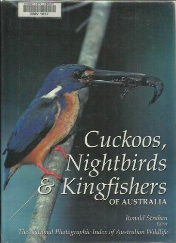 9780207185229: Cuckoos, Nightbirds and Kingfishers