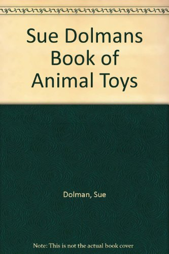 9780207185687: Sue Dolmans Book of Animal Toys