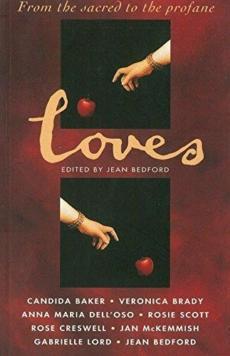 9780207186271: Loves: From the Sacred to the Profane