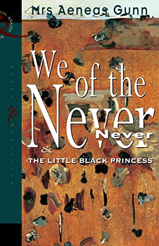 We of the Never-Never. The little black princess