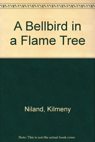 9780207187506: A Bellbird in a Flame Tree