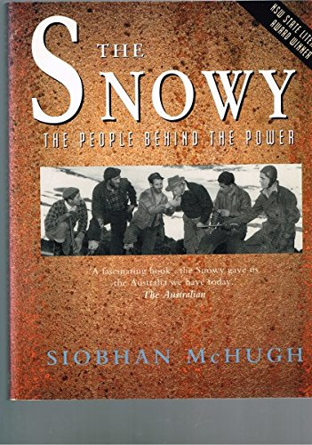 THE SNOWY:THE PEOPLE BEHIND THE POWER