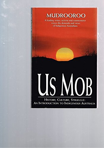 9780207188183: Us Mob: History, Culture, Struggle- An Introduction to Indigenous Australia