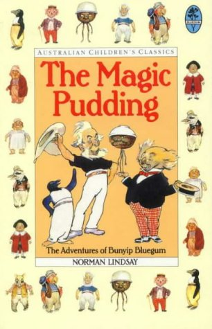 9780207188640: The Magic Pudding: The Adventures of Bunyip Bluegum