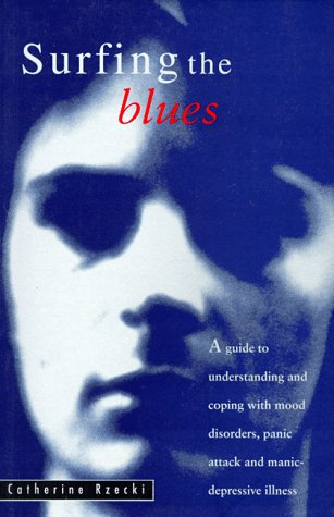 9780207188664: Surfing the Blues: Understanding and Coping with Mood Disorders