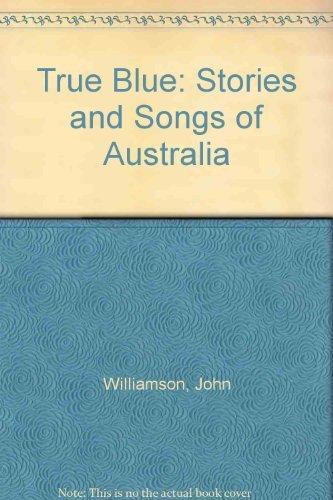 True Blue: Williamson, John