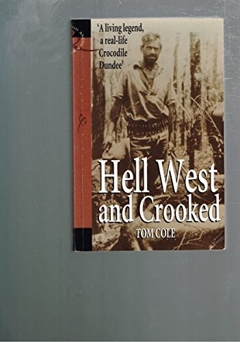 9780207189845: Hell West And Crooked
