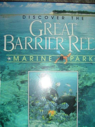 9780207189906: Discover the Great Barrier Reef Marine Park