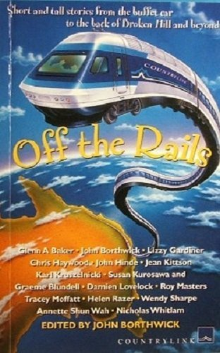 Off the Rails: Borthwick, John Ed.