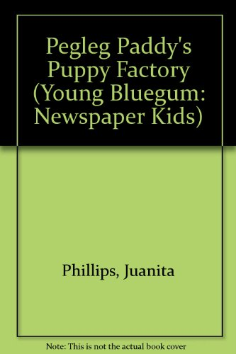 9780207190513: The Newspaper Kids # 3: Pegleg Paddy's Puppy Factory