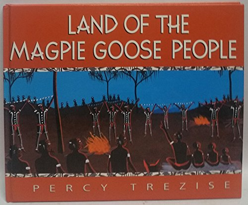 9780207190636: Land of the Magpie Goose People