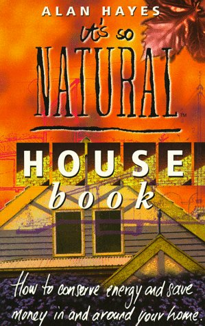 9780207190773: The It's So Natural' House Book