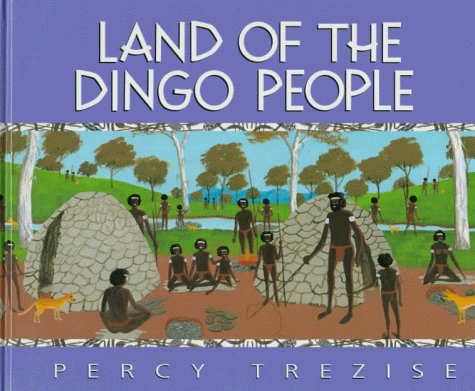 9780207190919: Land of the Dingo People (Journey of the Great Lake)