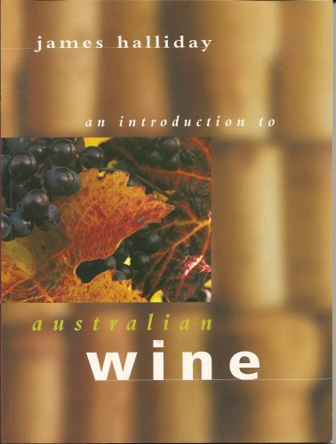 An Introduction to Australian Wine: James Halliday