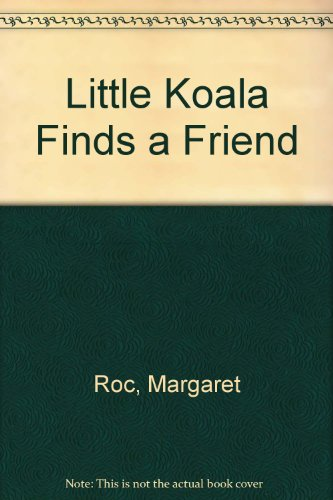 9780207191176: Little Koala Finds a Friend
