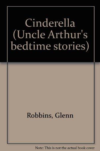 9780207196072: Cinderella (Uncle Arthur's bedtime stories)