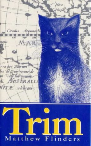 9780207196140: Trim: Being the True Story of a Brave Seafaring Cat