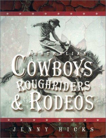 9780207196881: Australian Cowboys, Roughriders & Rodeos