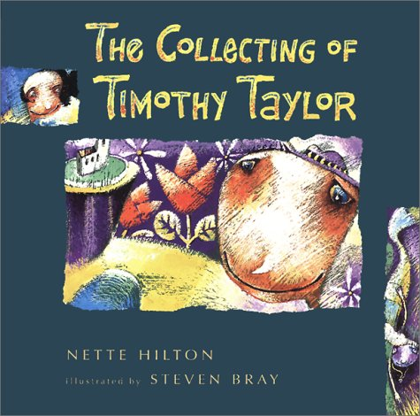 Collecting of Timothy Taylor (0207196982) by Nette Hilton; Stephen Bray