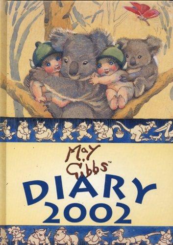 May Gibbs Diary 2002: Gibbs, May