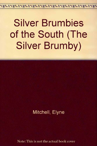 9780207197291: Silver Brumbies of the South (The Silver Brumby)