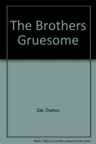 9780207197611: The Brothers Gruesome