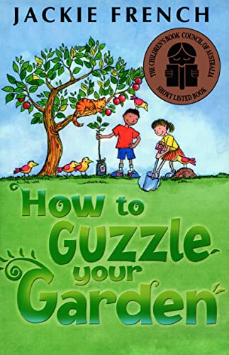 How to Guzzle Your Garden (0207197938) by French, Jackie; French, Jackie