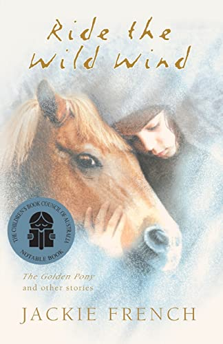 9780207198304: Ride the Wild Wind: The Golden Pony and Other Stories