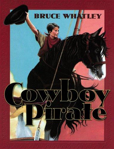9780207198915: Cowboy Pirate