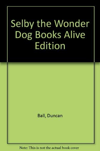 9780207200182: Selby the Wonder Dog Books Alive Edition