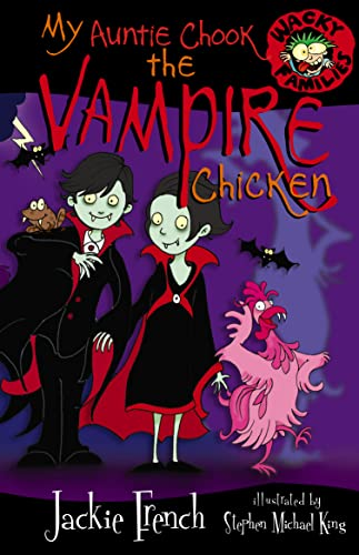 My Auntie Chook The Vampire Chicken (Wacky Families) (Whacky Families) - Ex Library