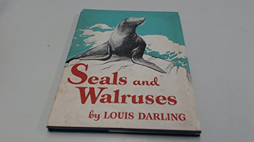 Seals and Walruses (0207941947) by Darling, Louis