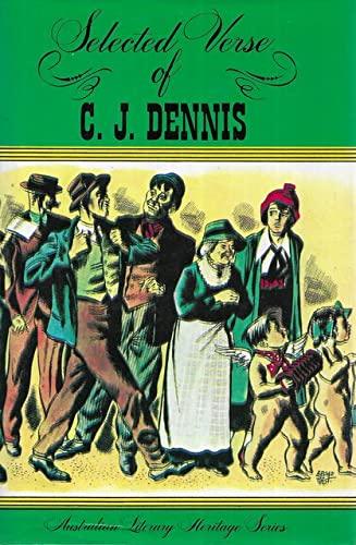 Selected Verse of C. J. Dennis: Dennis, C. J.;