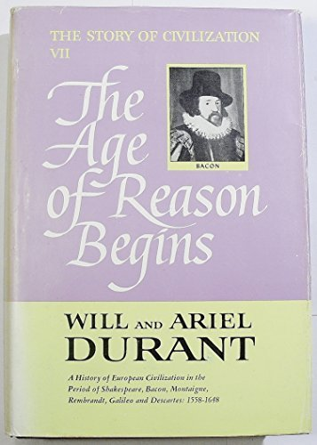 9780207942266: The Story of Civilization, Part VII: The Age of Reason Begins