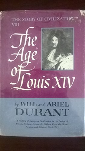 9780207942273: Age of Louis XIV (Story of Civilization)