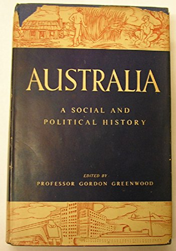 9780207942839: Australia: Social and Political History